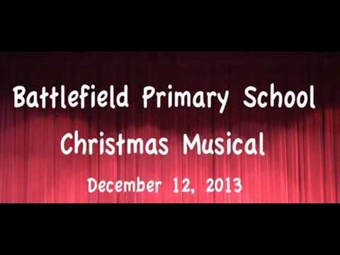 Battlefield Primary School 2013 Christmas Musical