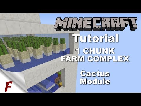 Minecraft 1 Chunk Fully Automatic Farm Complex Tutorial Cactus Farm Module