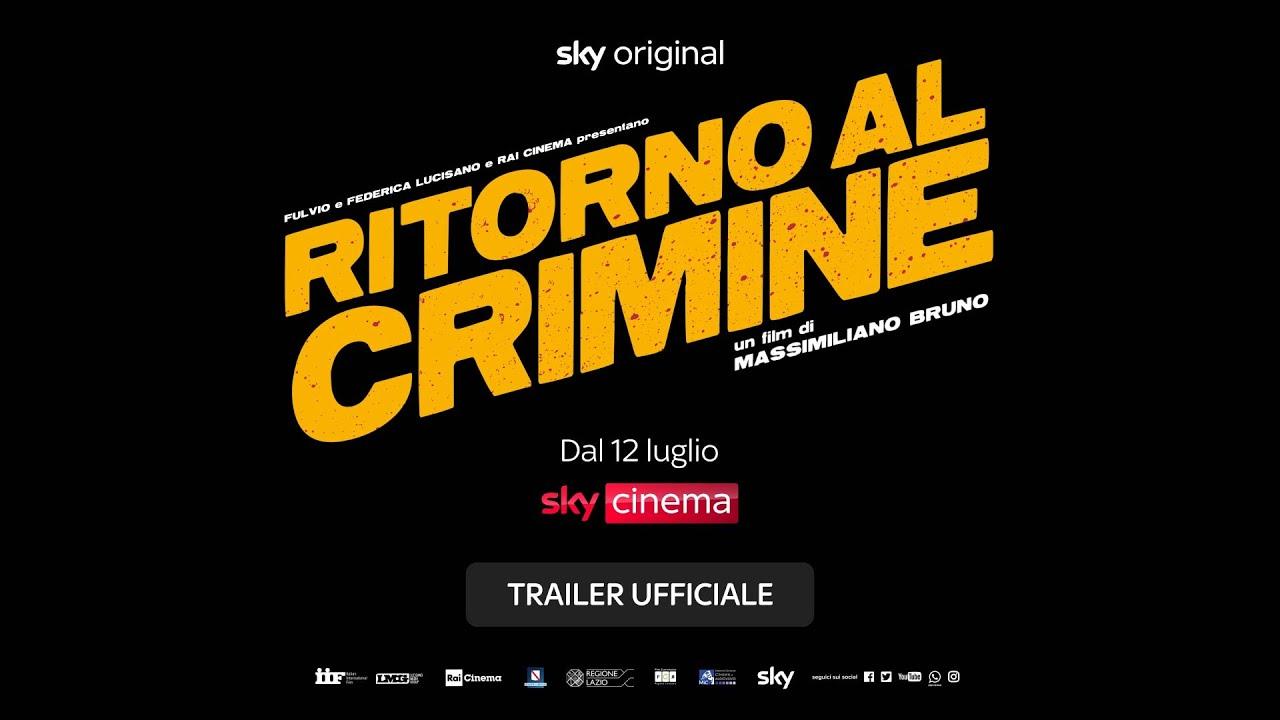 Ritorno al crimine (film Sky Original) – Trailer Ufficiale