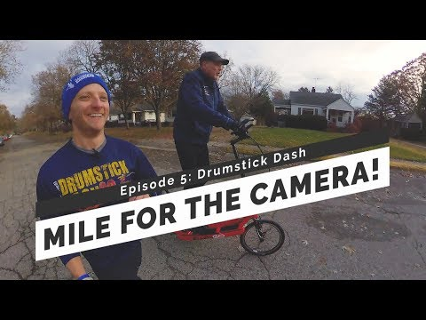 Mile For The Camera! Ep. 5   Drumstick Dash
