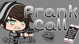 Prank call // Gacha Life (+Permanent Oc\'s)