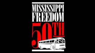 """Buses Are A-Coming"": Mississippi Freedom Rider 50th Anniversary"