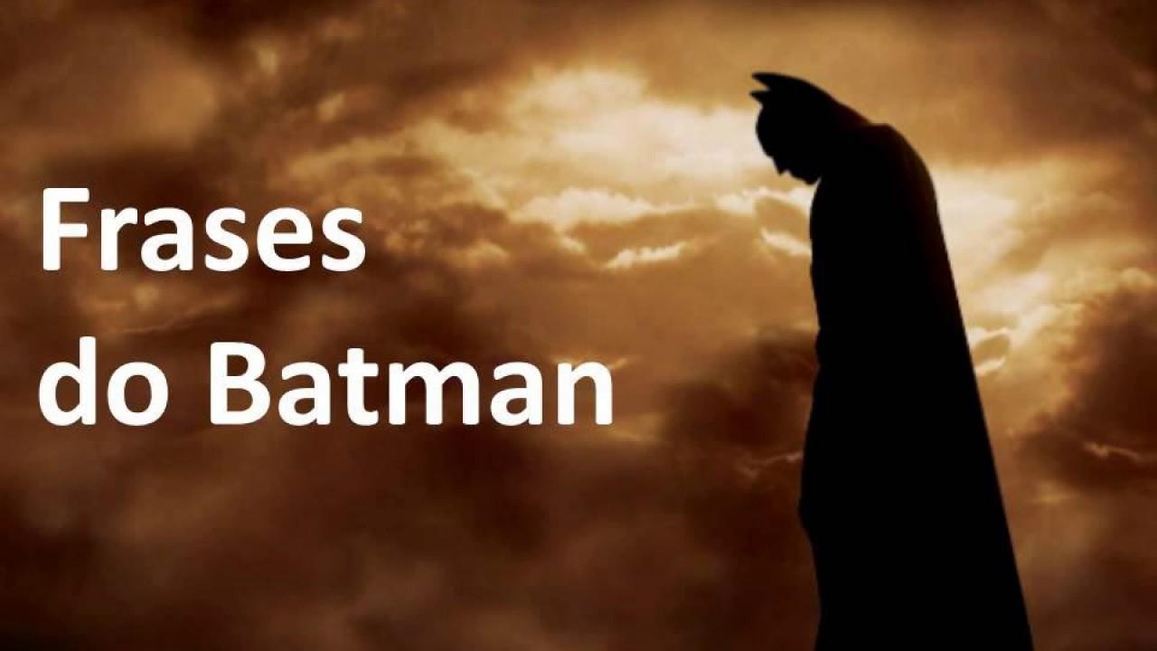 As Melhores Frases Ditas Pelo Batman Youtube