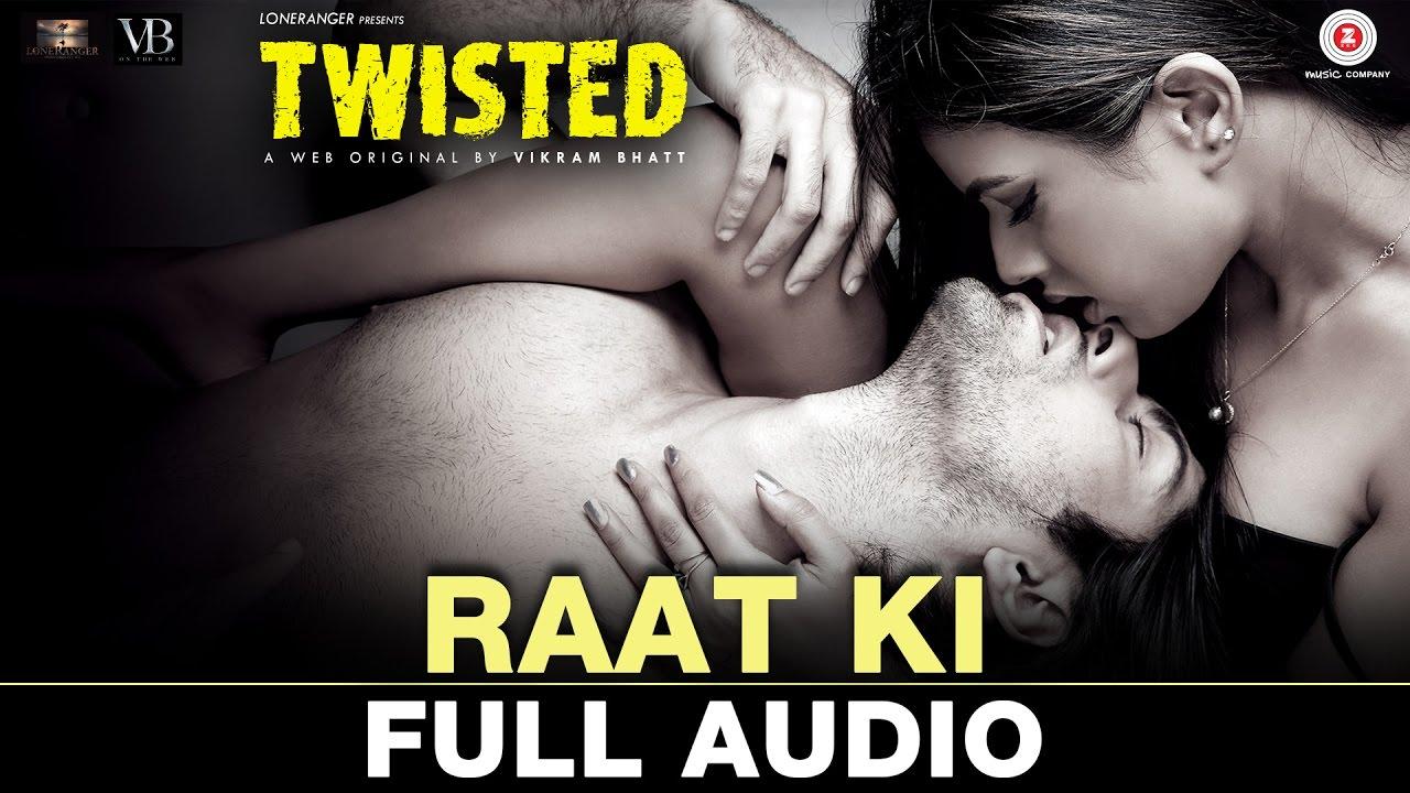 Raat Ki - Full Audio   Twisted   Nia Sharma & Namit Khanna   Akasa Singh    Harish Sagane