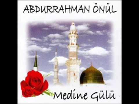 Abdurrahman Önül - Ey Benim Sultanım   ( Medine gülü albümünden)