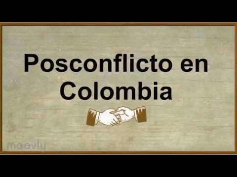 Posconflicto en Colombia.