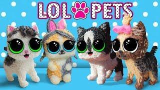 ПИТОМЦЫ ЛОЛ! КУКЛЫ КОТ МАЛЫШ И КОШЕЧКА МУРКА! LOL SURPRISE PETS и 3D РУЧКА! ИГРУШКИ СВОИМИ РУКАМИ