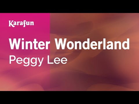 Karaoke Winter Wonderland - Peggy Lee *