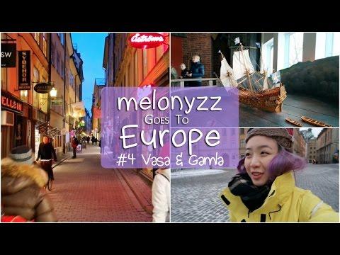 瑞典 Vlog #3: Vasa Museum & Gamla Stan | melonyzz