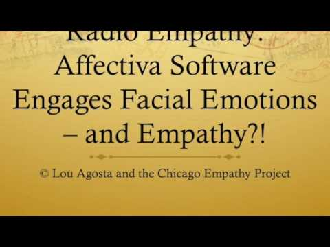 Radio Empathy: Affectiva Software Engages Facial Emotions   and Empathy!?