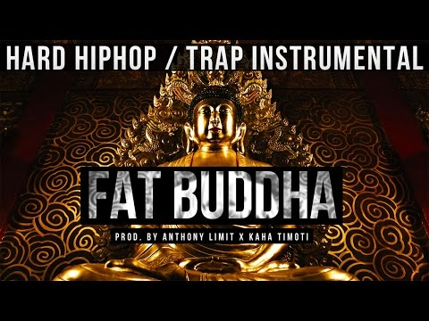 DOPE Hip Hop Trap Instrumental | Extreme 808 Bass - *FAT BUDDHA* [Anthony Limit x Kaha Timoti]