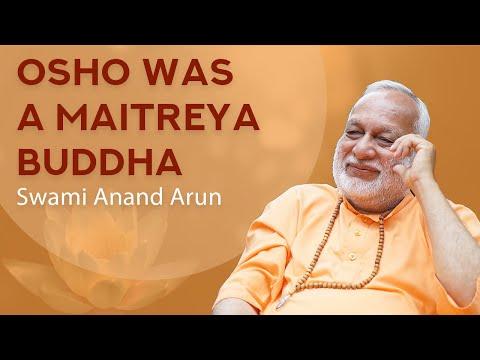 Osho was A Maitreya Buddha