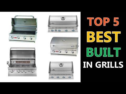 Best Built In Grills 2018