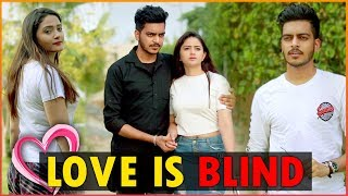 LOVE IS BLIND || Rachit Rojha
