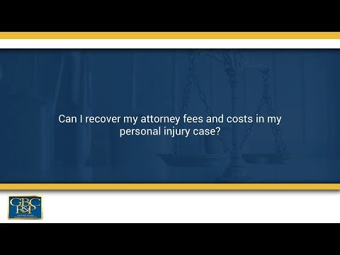 can i recover my attorney fees and costs in my personal injury case