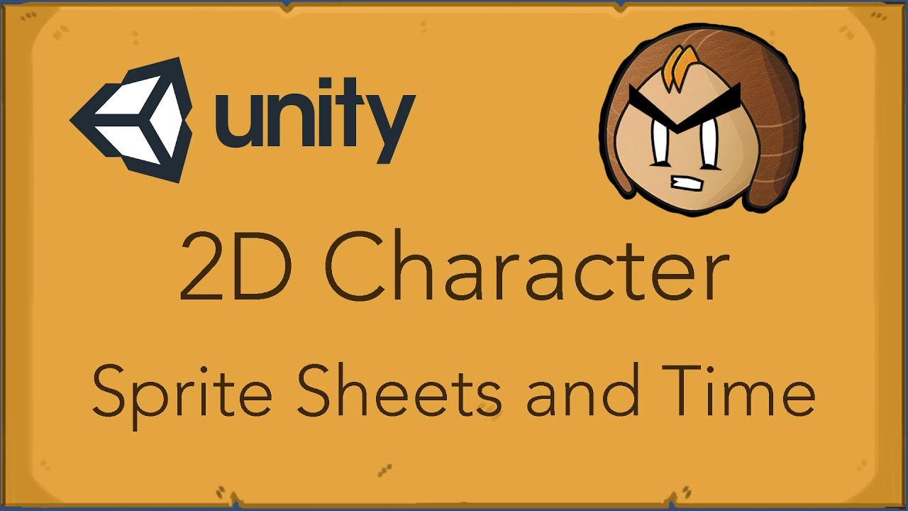 unity 2d character tutorial sprites sheets and time youtube