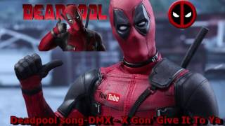 DMX - X Gon Give To Ya (Deadpool Song)