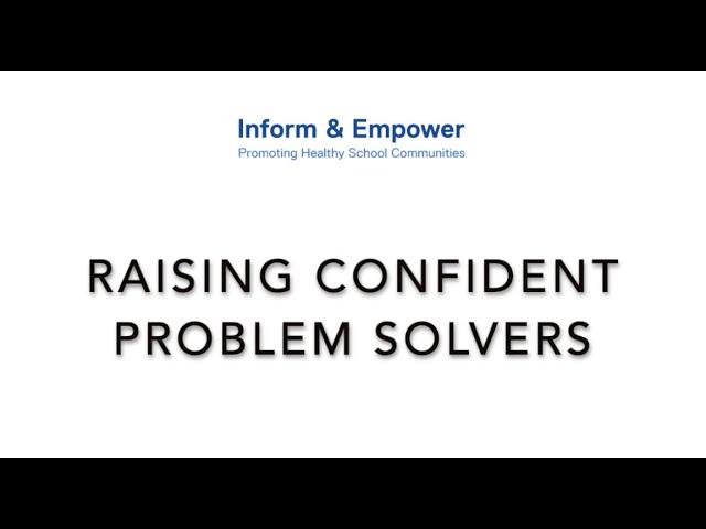 Raising Confident Problem Solvers