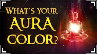 What Color Is Your Aura? Ever living creature possess an AURA a.k.a...