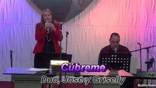 Cubreme    --- Ministerio del Duo José y Griselly