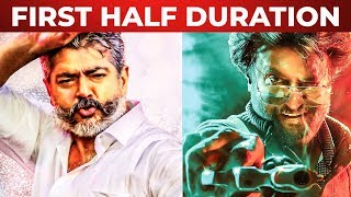 "BREAKING : Petta And Viswasam ""FIRST HALF"" Time Duration revealed !!"