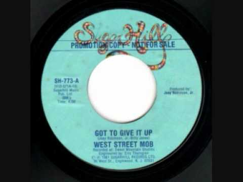 Boogie Down - West Street Mob - Got To Give It Up