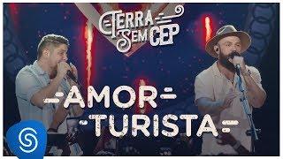 Baixar Jorge & Mateus - Amor Turista [Terra Sem CEP] (Vídeo Oficial)