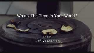 What's The Time In Your World? Official Trailer 1