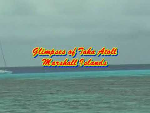 Marshall Islands - Glimpses of Taka Atoll - part 2