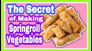 The Secret of Springroll Vegetables | Lumpiang Gulay