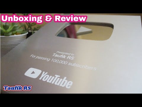 Unboxing Dan Review Silver Play Button Youtube Taufik RS