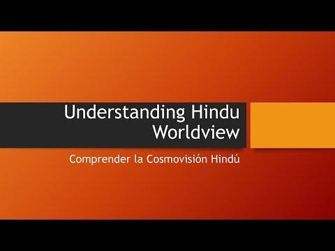 17: Understanding the Hindu Worldview - Tony Kolluri