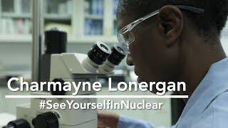 #SeeYourselfInNuclear: Charmayne Lonergan thumbnail