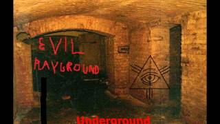 Evil Playground - Outro