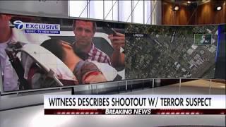 Linden, NJ store owner describes shootout between police and terror suspect.