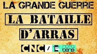 Les Britanniques et la Bataille d'Arras