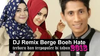 Download Video DJ BERGEK-BOEH HATE terbaru dan terpopuler di tahun baru 2018 MP3 3GP MP4