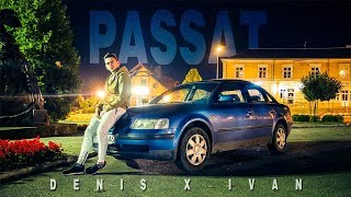 Denis & Ivan - PASSAT (OFFICIAL VIDEO)