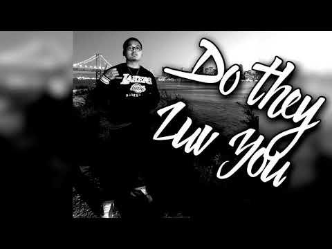 Do they Luv you - TC Low ( Prod . DrumDummie )