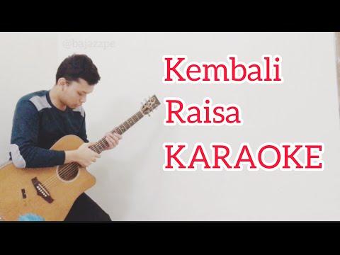 Kembali - Raisa KARAOKE (acoustic Guitar + Lyric)