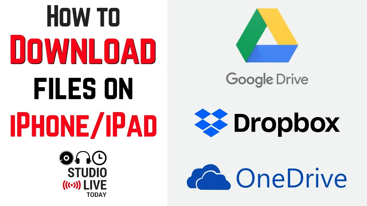 How to download files on iPhone/iPad (Google Drive, Dropbox, OneDrive)