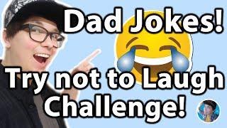 TRY NOT TO LAUGH CHALLENGE - BEST DAD JOKES 2018 - TOP 25 FUNNIEST!!!