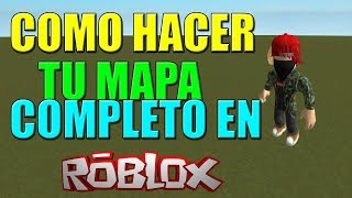 HOW TO CREATE YOUR MAP IN ROBLOX ! - XeicoGamer