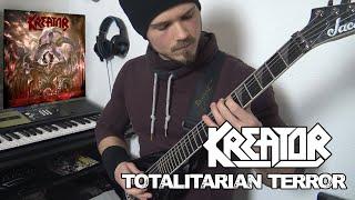 Kreator - Totalitarian Terror   Full Guitar Cover (Tabs - MIDI - All Guitars)