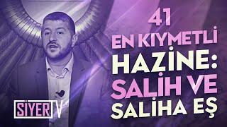 Dünyanın En Kıymetli Hazinesi: Salih ve Saliha Eş / Muhammed Emin Yıldırım (41. Ders)