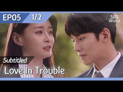 [CC/FULL] Love in Trouble EP05 (1/2) | 수상한파트너