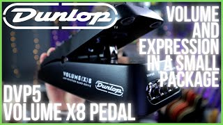 DUNLOP DVP5 VOLUME X8 - Volume and Expression in a Small Package