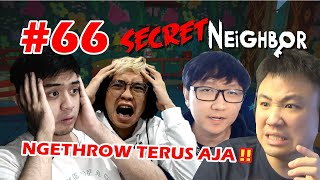 TEAM NGE THROW JADI HARD GAME !! - Secret Neighbor [Indonesia] #66
