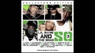 Lil Wayne & Sqad Up - Grindin