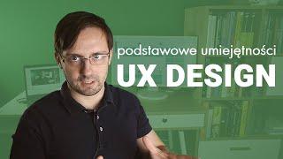 UX designer - podstawowe umiejętności